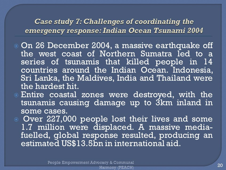 Case study 7: Challenges of coordinating the emergency response: Indian Ocean Tsunami 2004