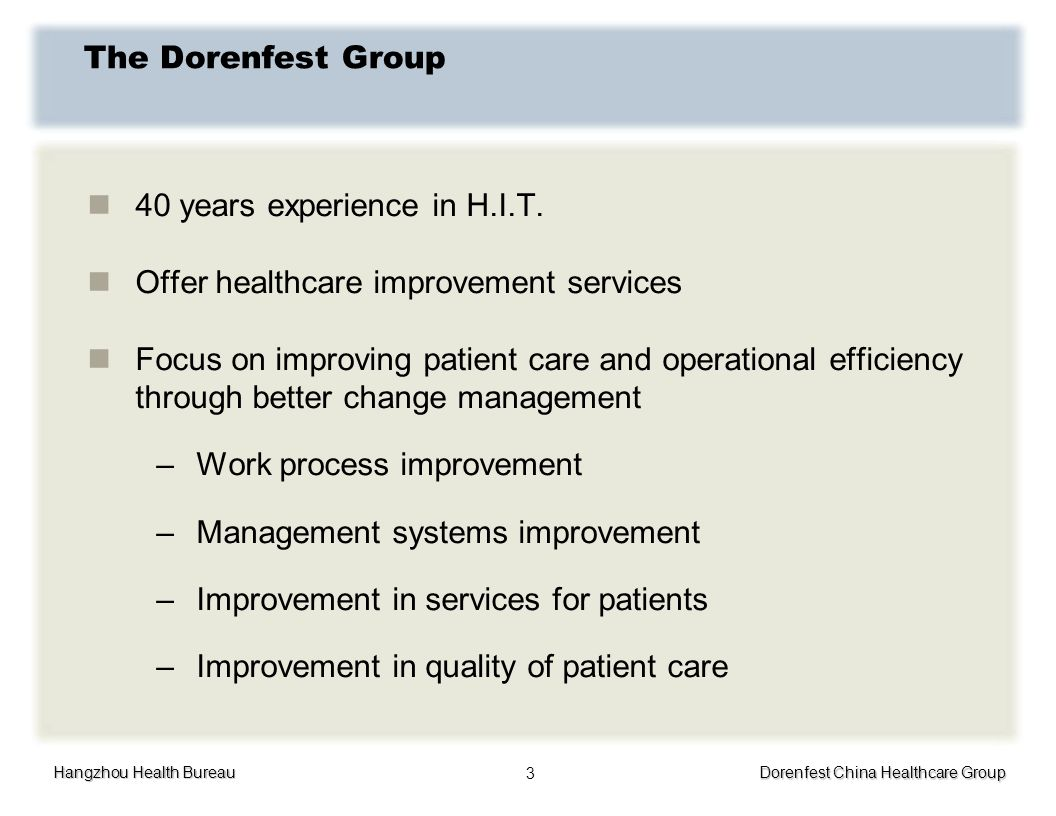 The Dorenfest Group40 years experience in H.I.T. Offer healthcare improvement services.