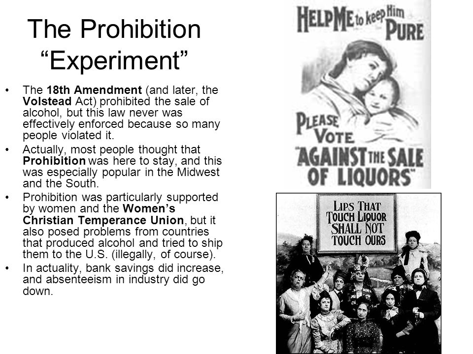 The Prohibition Experiment