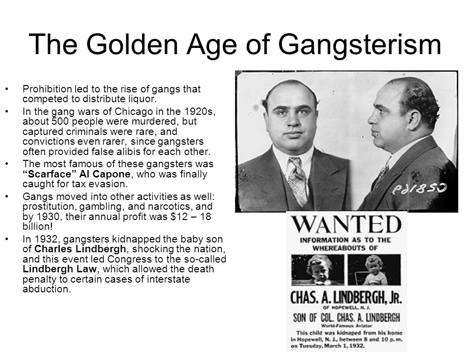 The Golden Age of Gangsterism