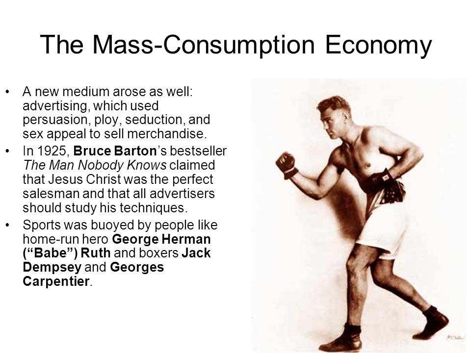 The Mass-Consumption Economy