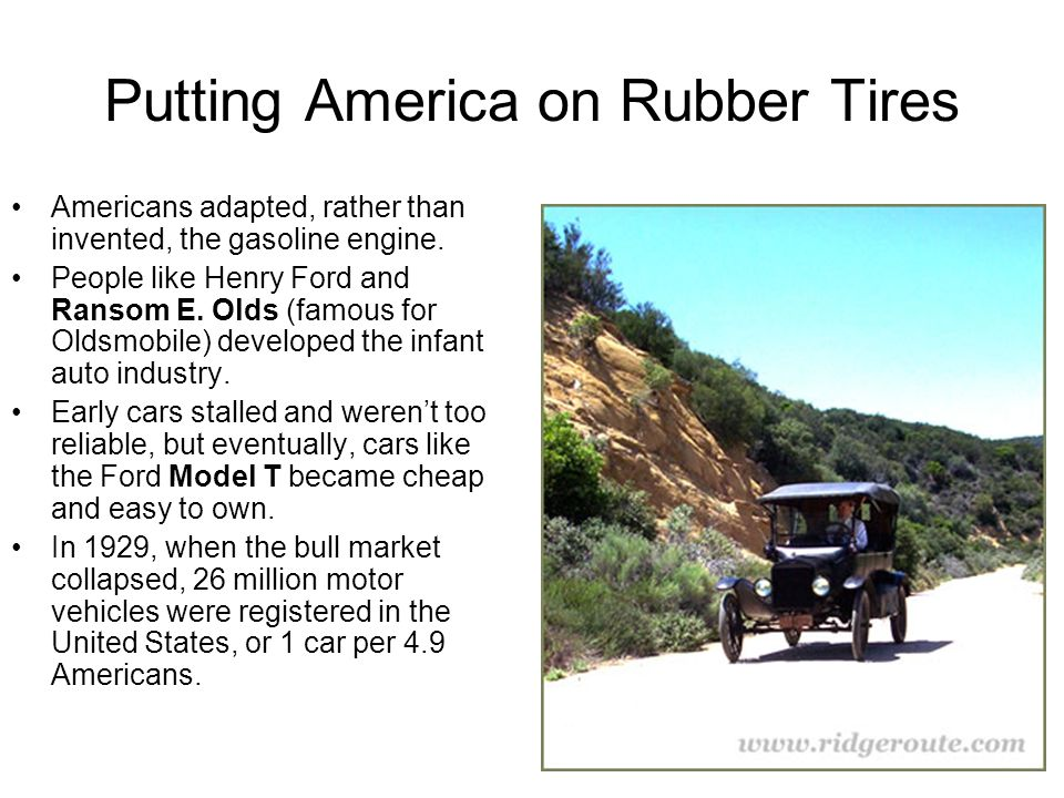 Putting America on Rubber Tires