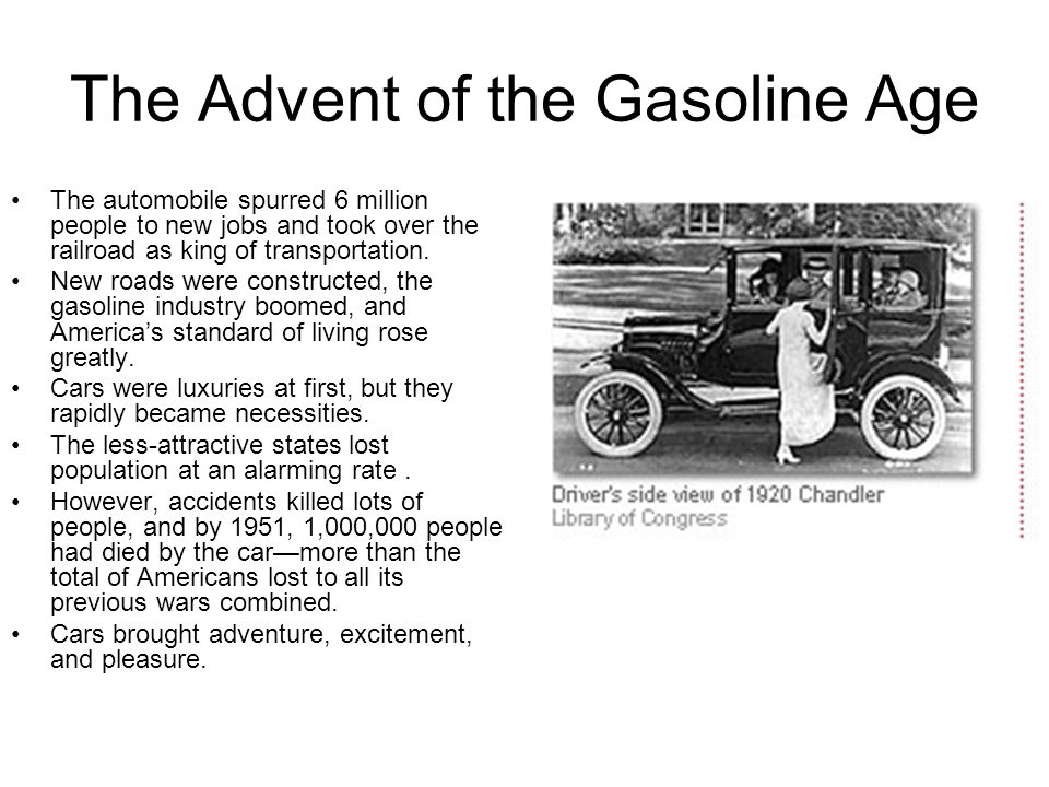 The Advent of the Gasoline Age