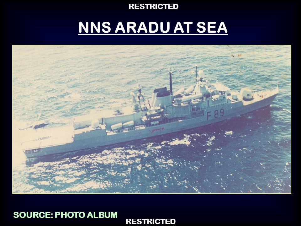 NNS ARADU AT SEA SOURCE: PHOTO ALBUM