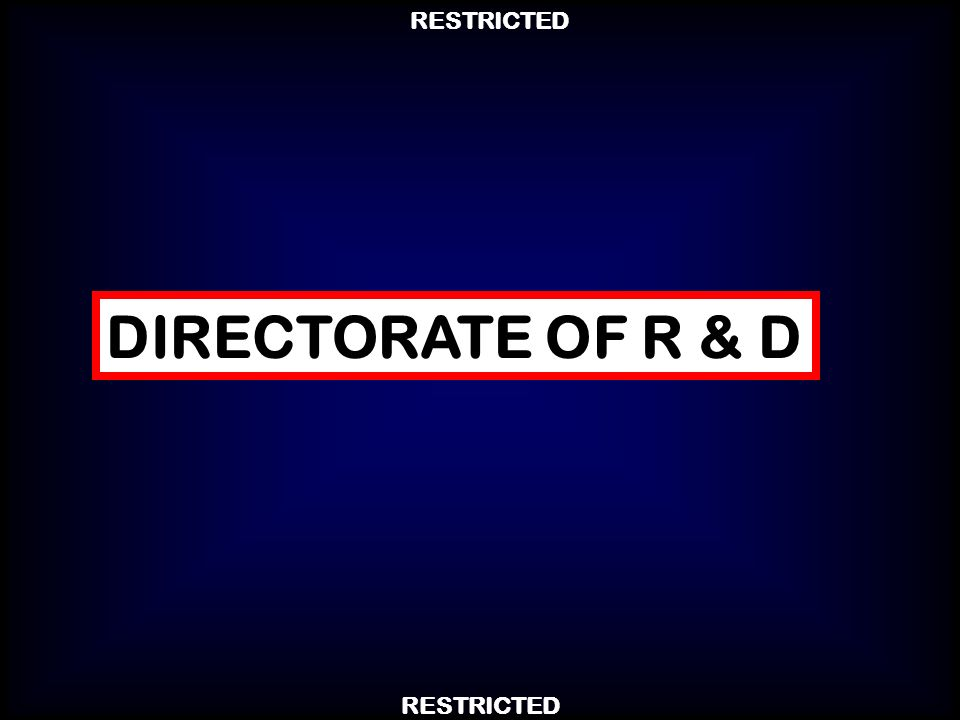 DIRECTORATE OF R & D