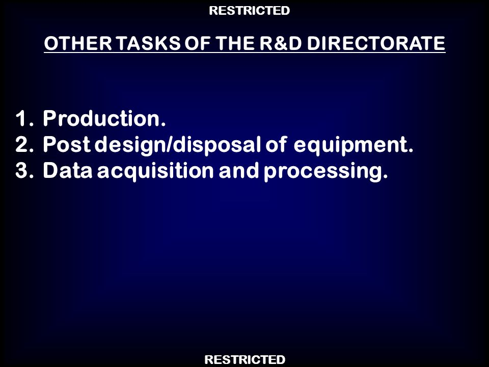OTHER TASKS OF THE R&D DIRECTORATE