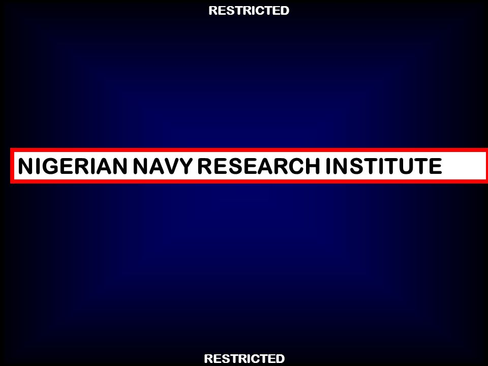 NIGERIAN NAVY RESEARCH INSTITUTE