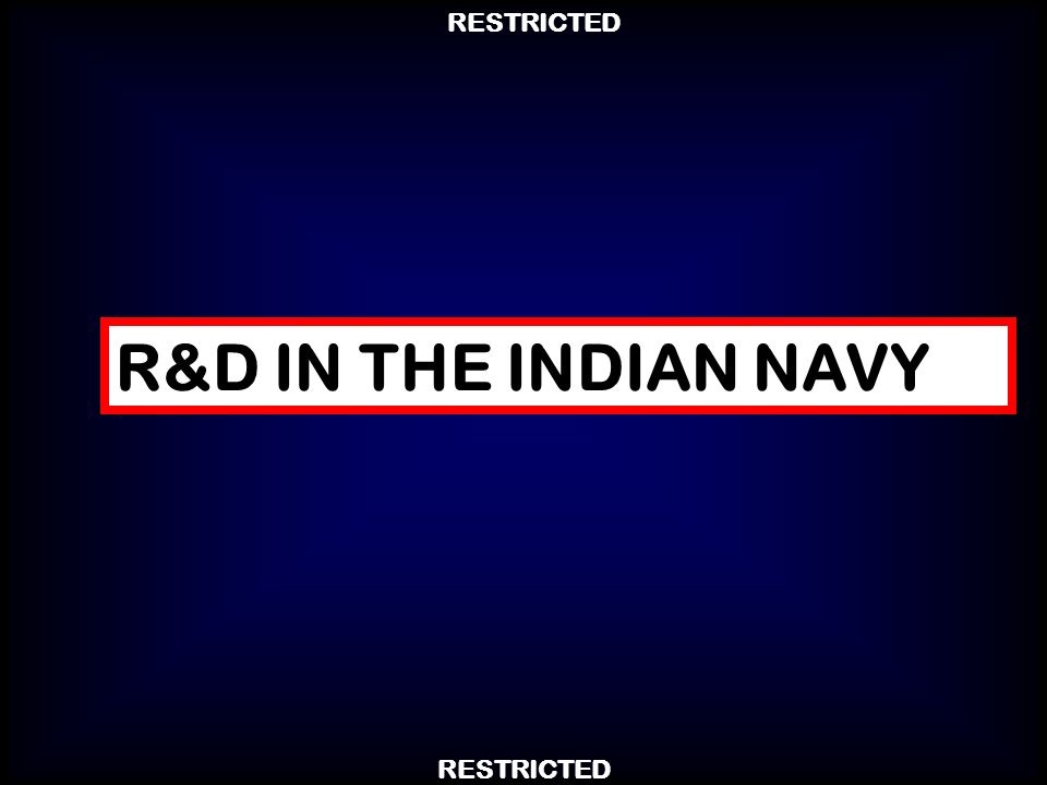 R&D IN THE INDIAN NAVY