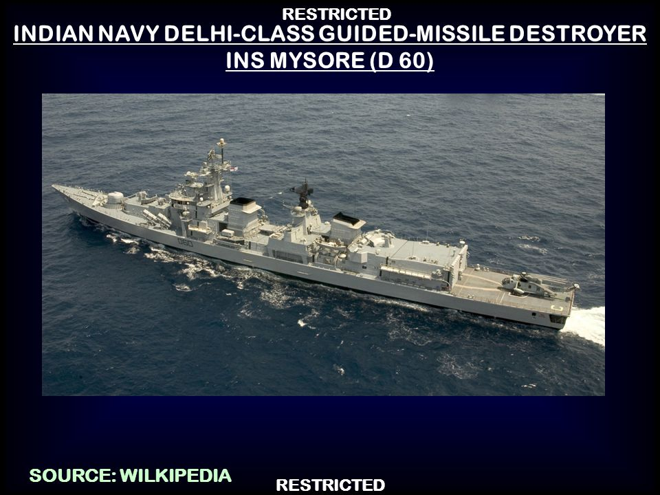 INDIAN NAVY DELHI-CLASS GUIDED-MISSILE DESTROYER INS MYSORE (D 60)