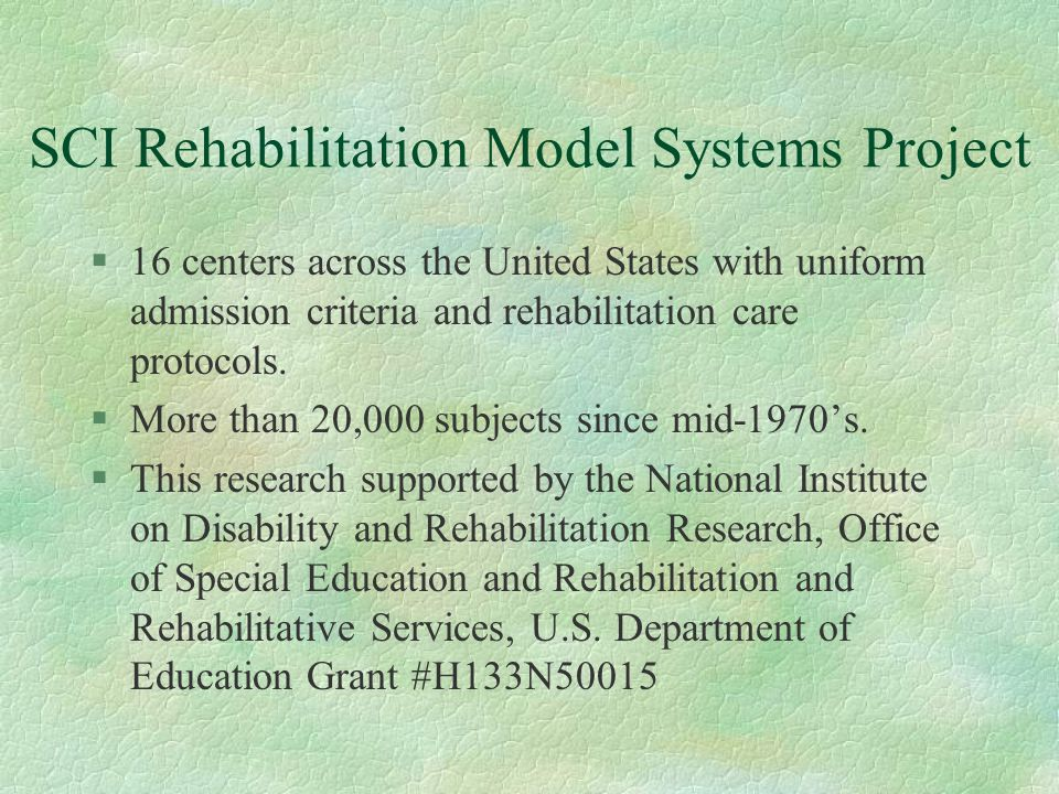 SCI Rehabilitation Model Systems Project
