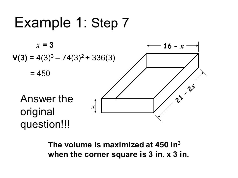 Example 1: Step 7 Answer the original question!!! x = 3