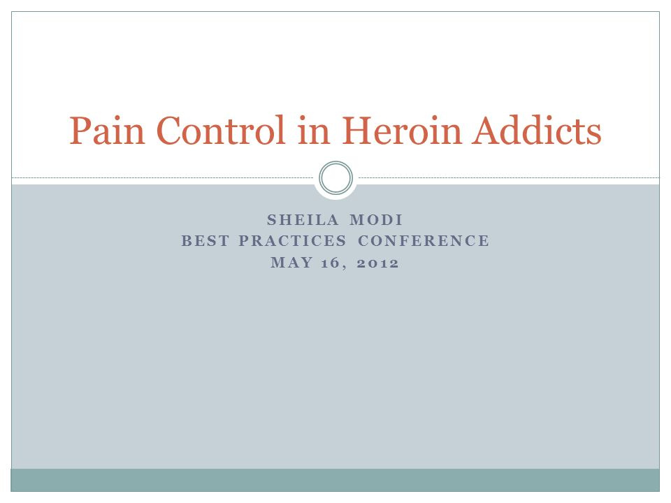 Pain Control in Heroin Addicts