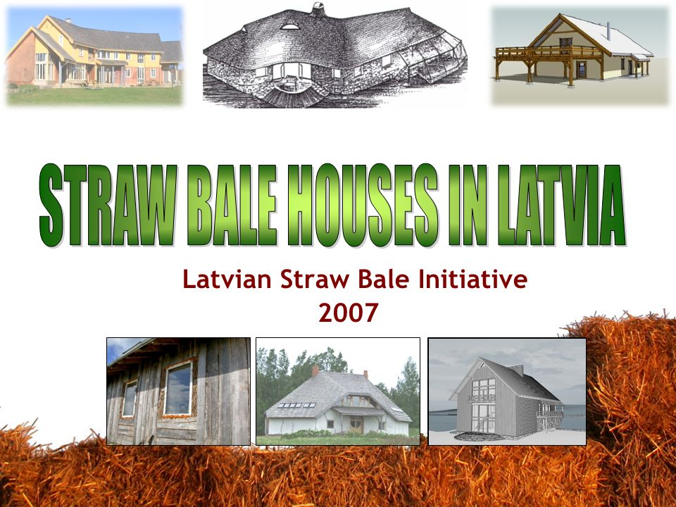Latvian Straw Bale Initiative