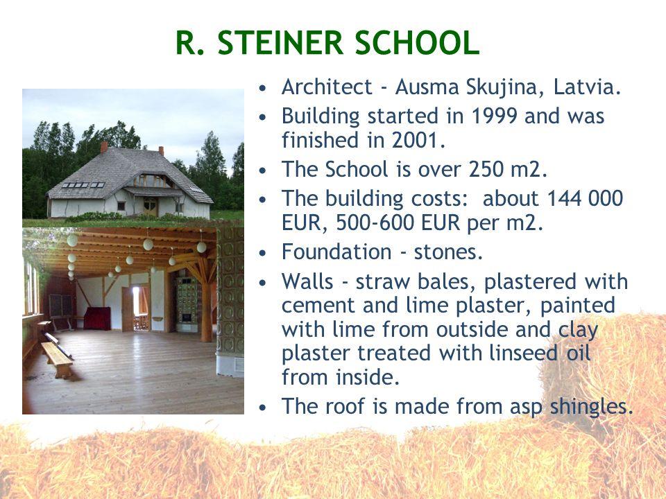 R. STEINER SCHOOL Architect - Ausma Skujina, Latvia.
