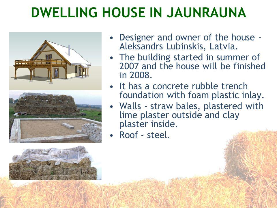 DWELLING HOUSE IN JAUNRAUNA
