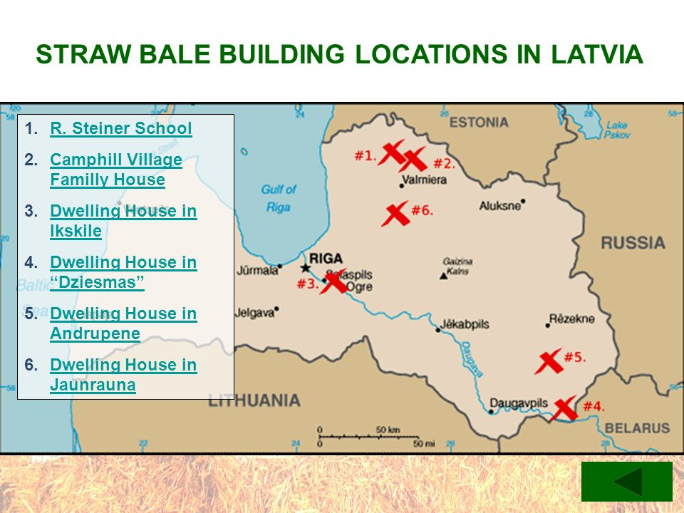 STRAW BALE BUILDING LOCATIONS IN LATVIA