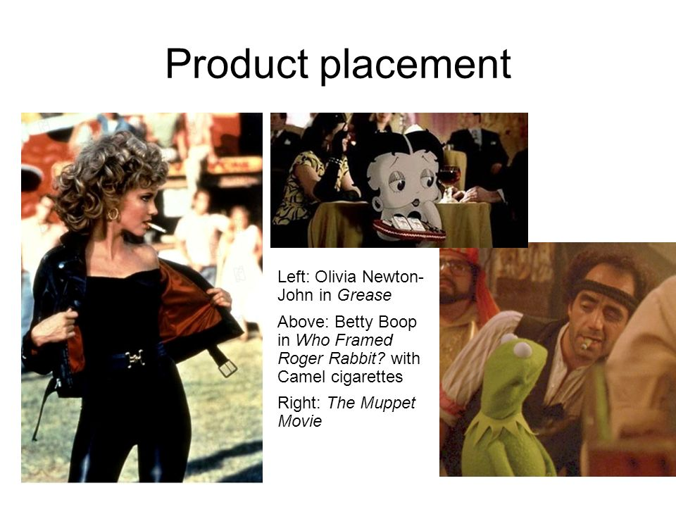 Product placement Left: Olivia Newton-John in Grease