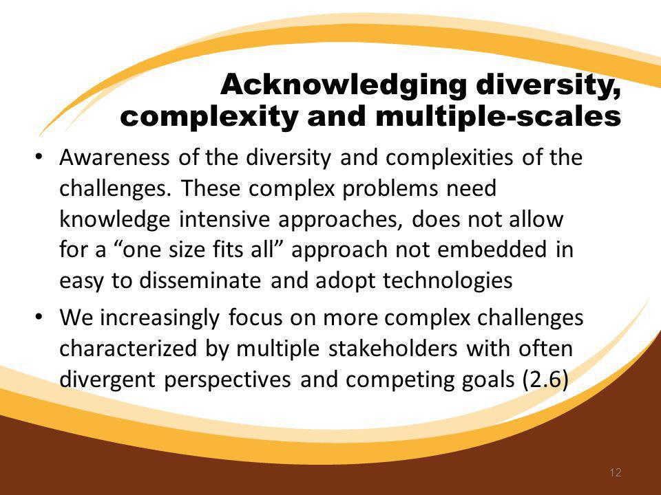 Acknowledging diversity, complexity and multiple-scales