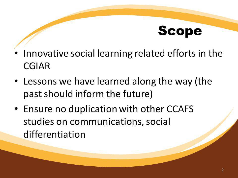 Scope Innovative social learning related efforts in the CGIAR