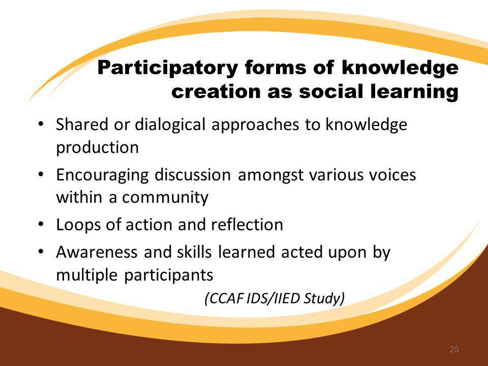 Participatory forms of knowledge creation as social learning