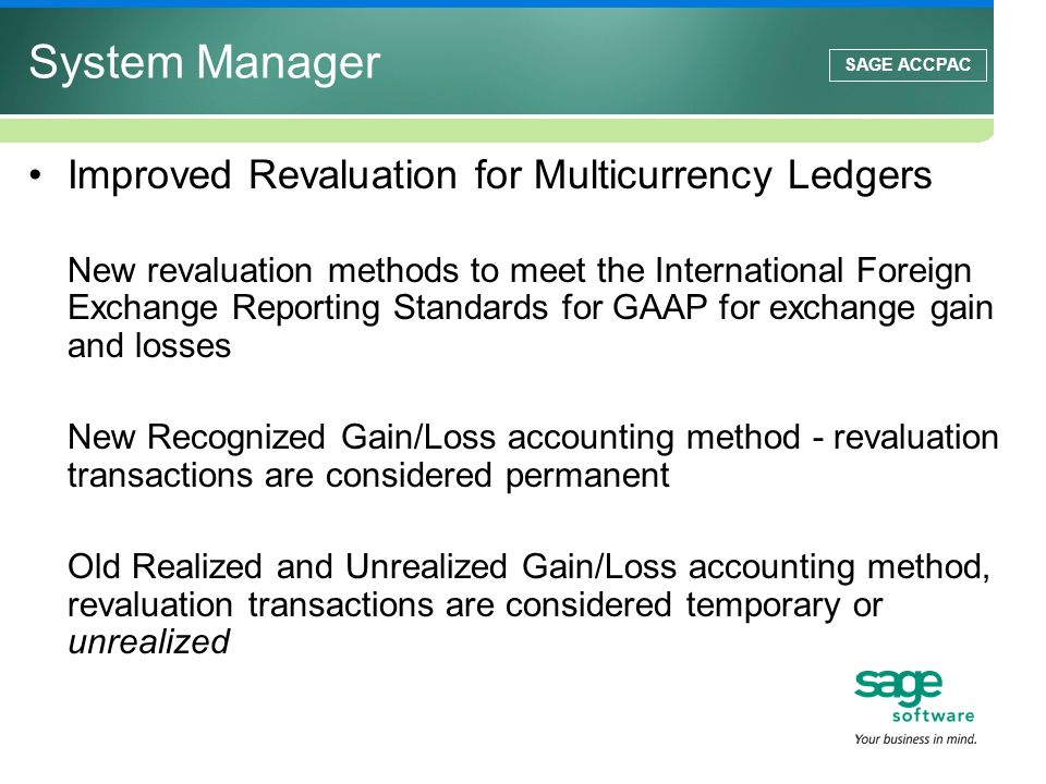 System Manager Improved Revaluation for Multicurrency Ledgers