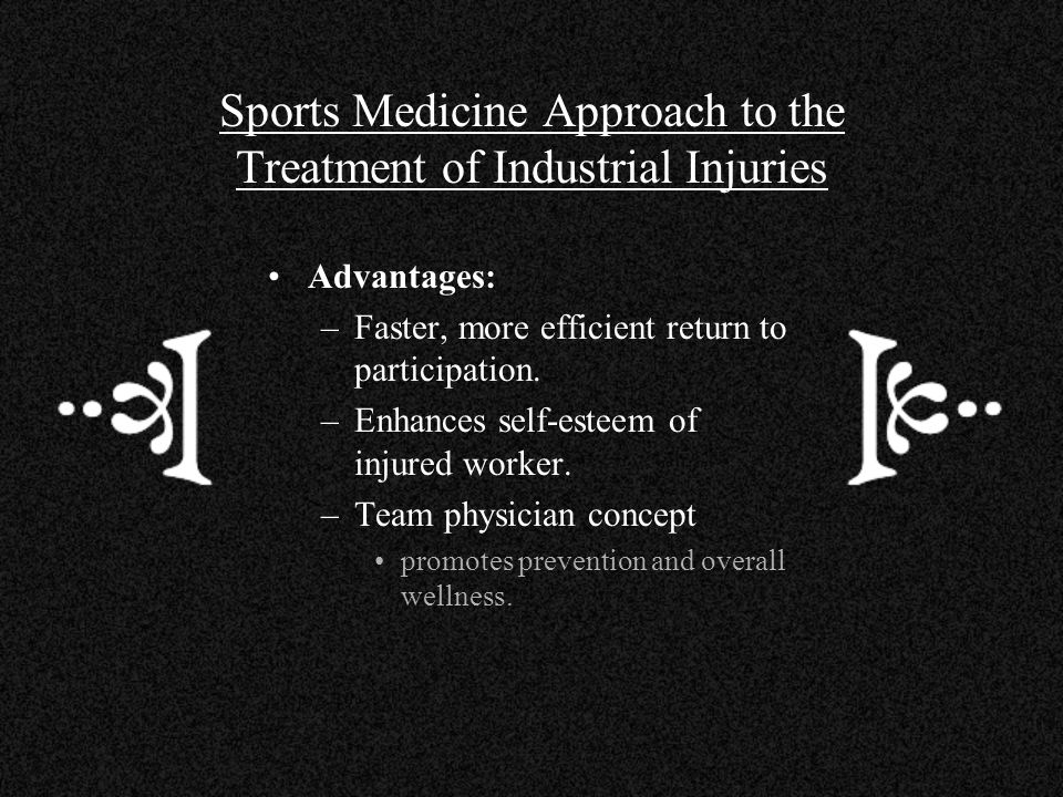 Sports Medicine Approach to the Treatment of Industrial Injuries