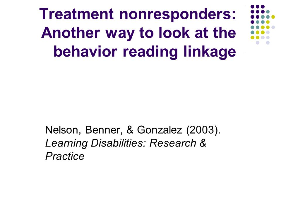 Treatment nonresponders: Another way to look at the behavior reading linkage