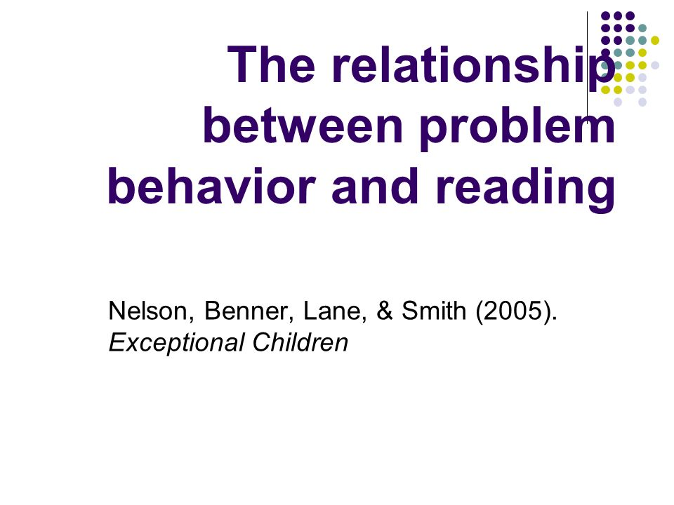 The relationship between problem behavior and reading