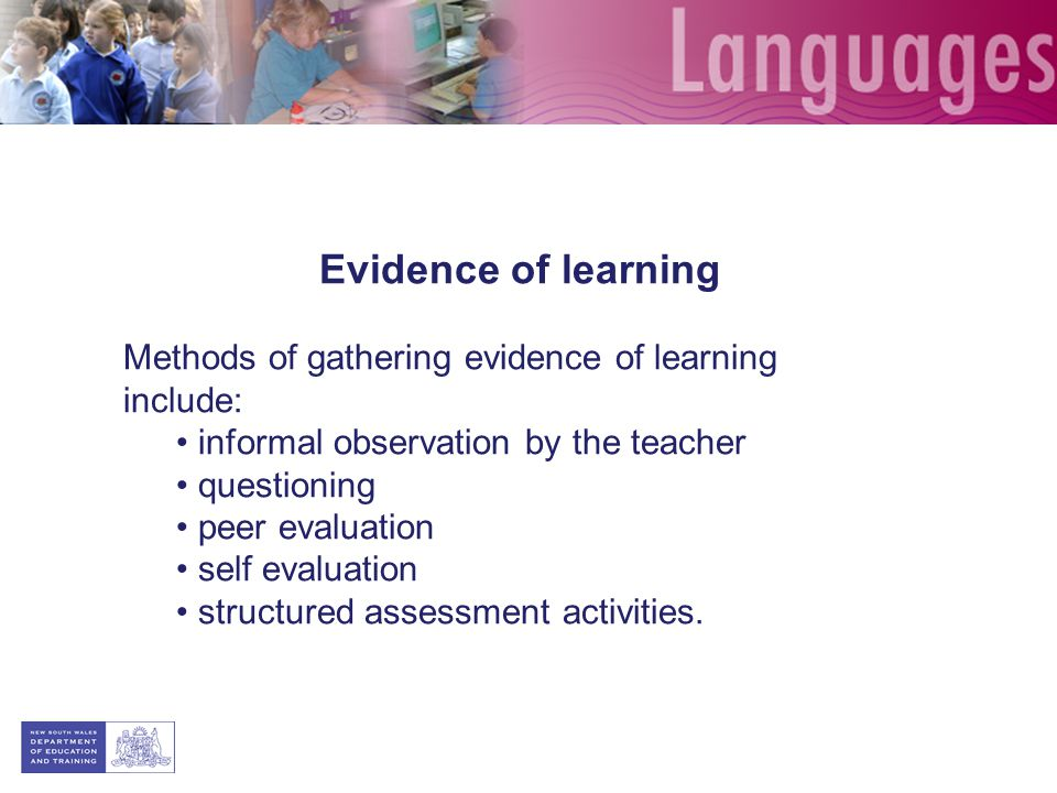 Evidence of learning Methods of gathering evidence of learning