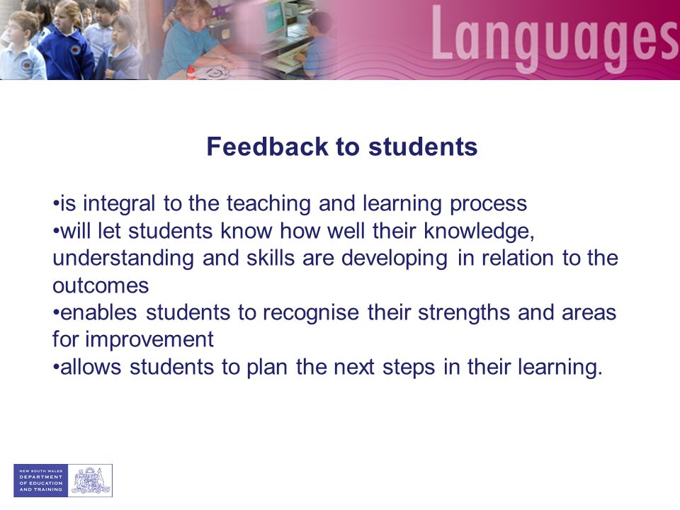 Feedback to students is integral to the teaching and learning process