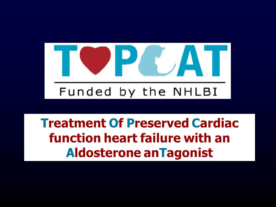 Treatment Of Preserved Cardiac function heart failure with an Aldosterone anTagonist