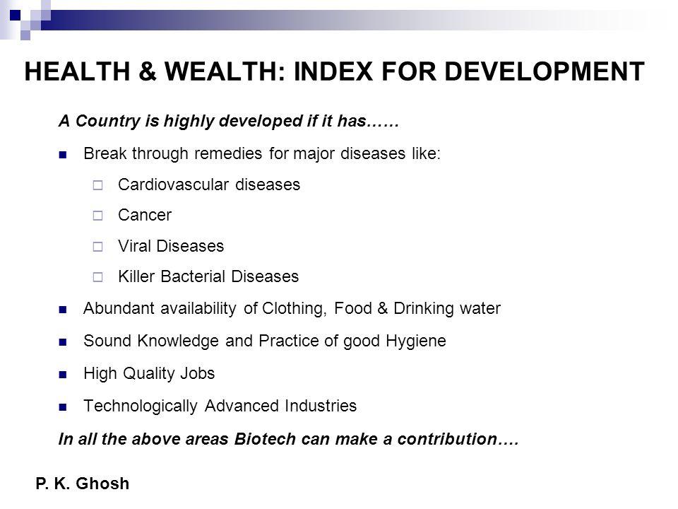 HEALTH & WEALTH: INDEX FOR DEVELOPMENT