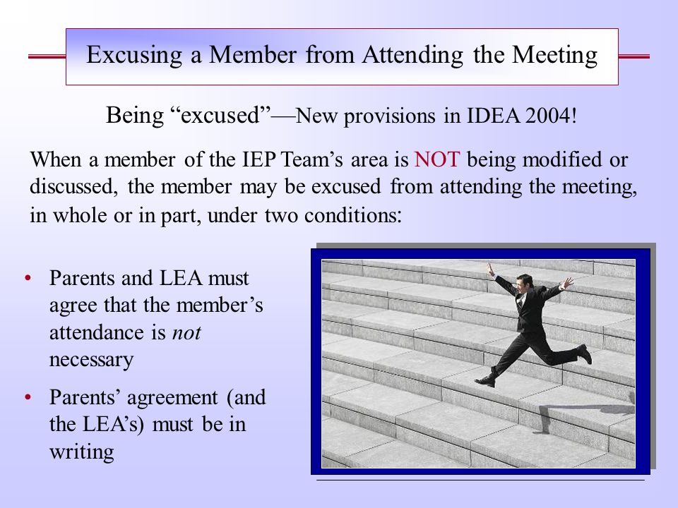 Excusing a Member from Attending the Meeting