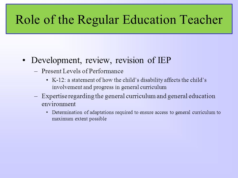 Role of the Regular Education Teacher