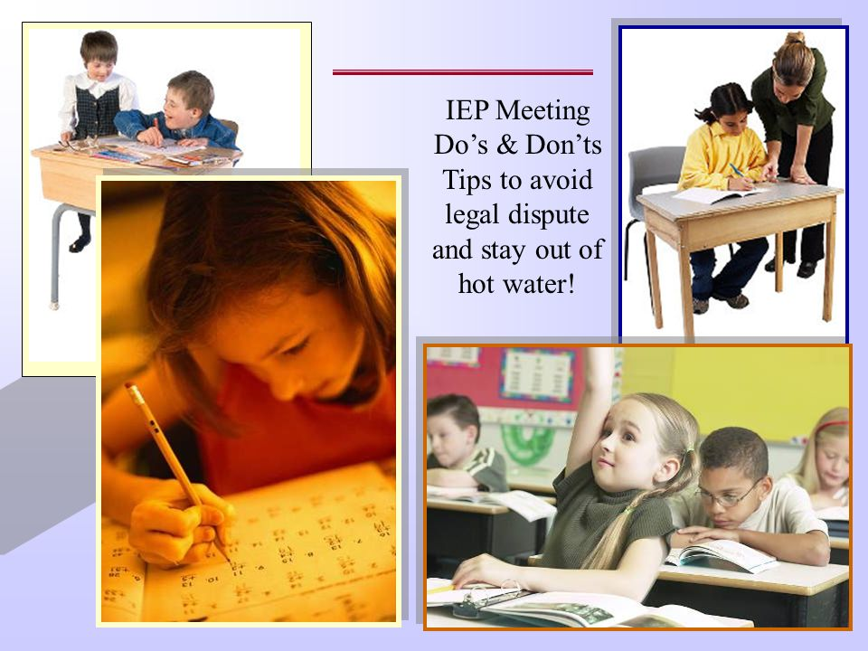 IEP Meeting Do's & Don'ts