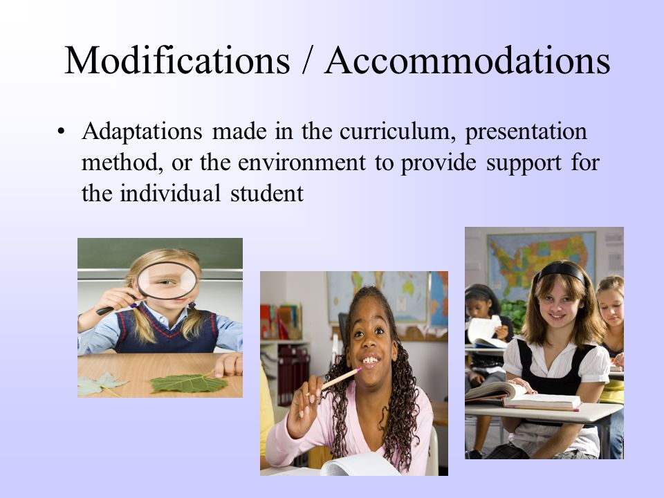Modifications / Accommodations