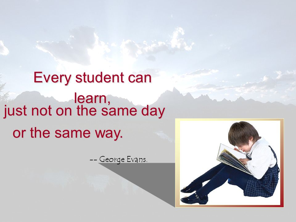 Every student can learn,