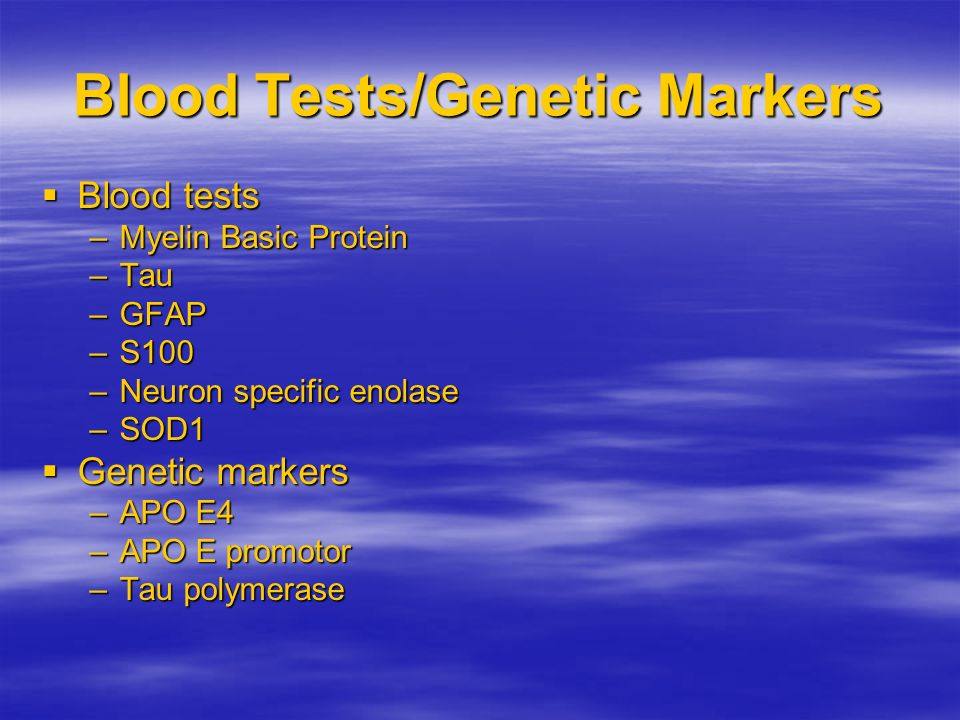 Blood Tests/Genetic Markers