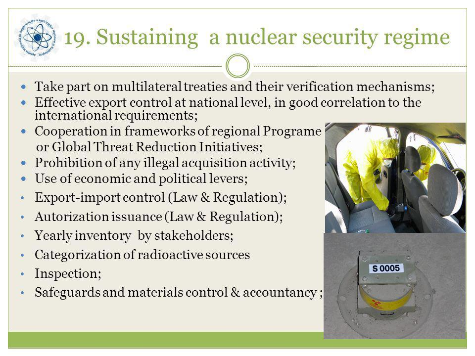 19. Sustaining a nuclear security regime