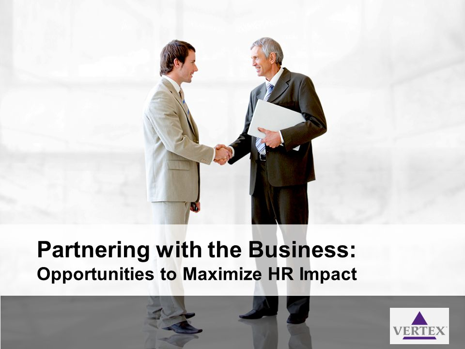 Partnering with the Business: