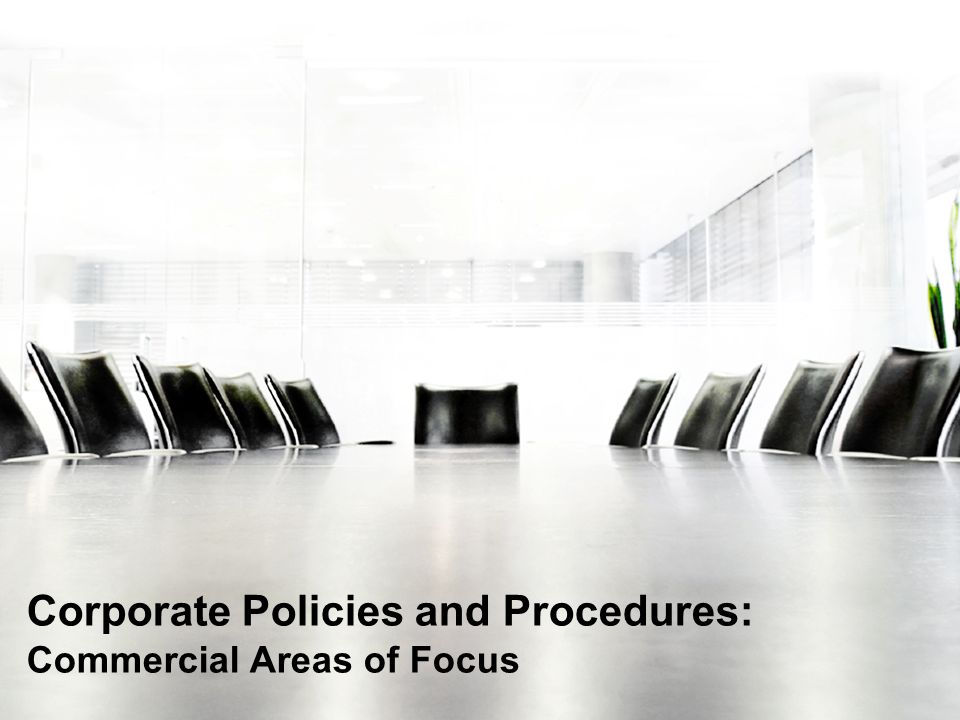 Corporate Policies and Procedures: