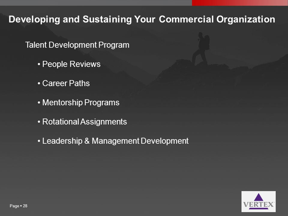Developing and Sustaining Your Commercial Organization