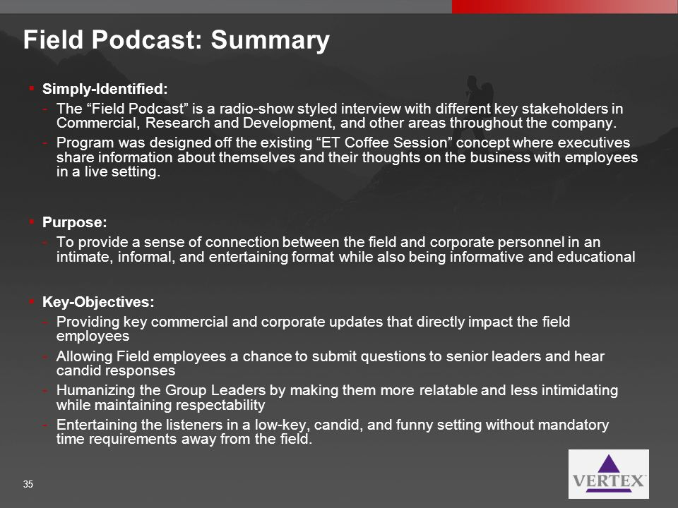 Field Podcast: Summary