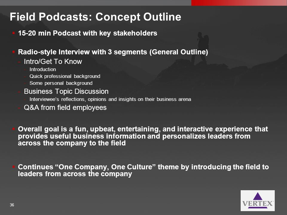 Field Podcasts: Concept Outline