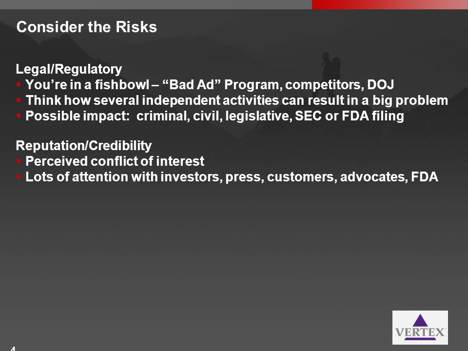 Consider the Risks Legal/Regulatory