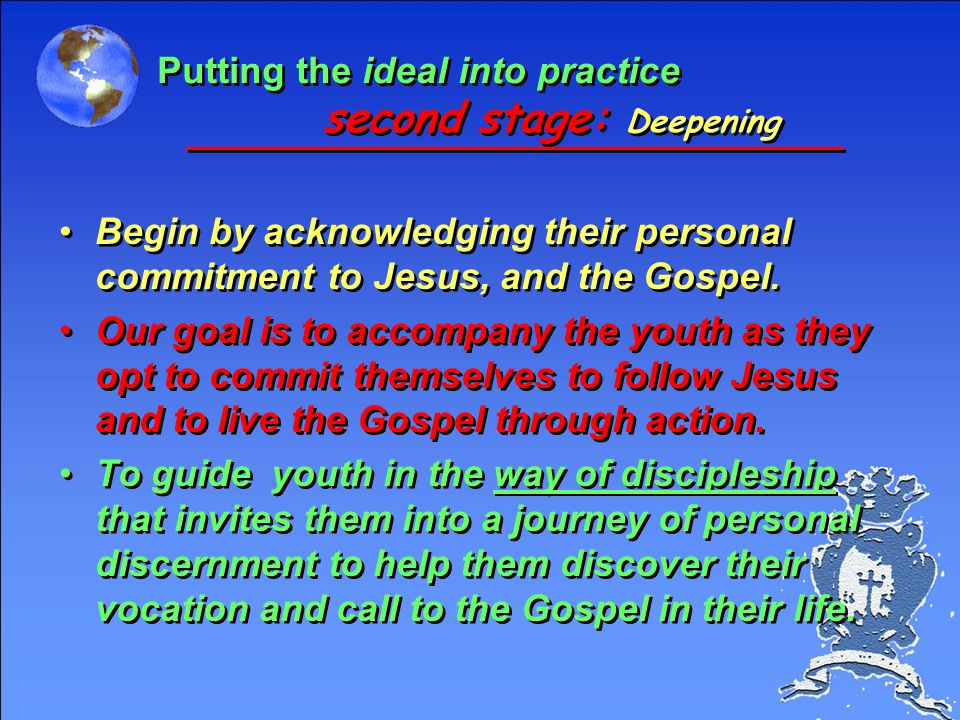 Putting the ideal into practice second stage: Deepening