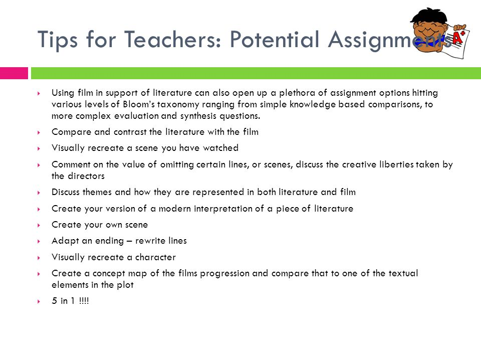 Tips for Teachers: Potential Assignments