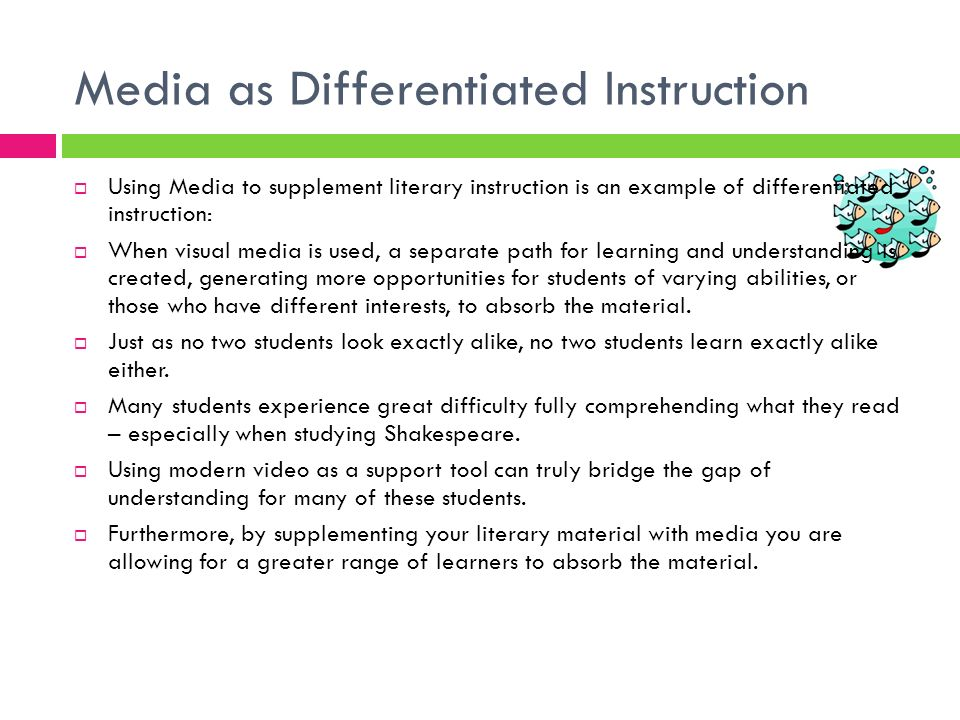 Media as Differentiated Instruction