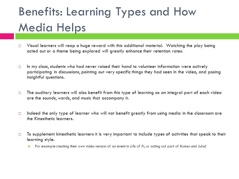 Benefits: Learning Types and How Media Helps