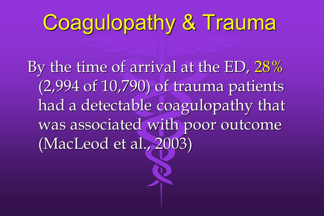 Coagulopathy & Trauma